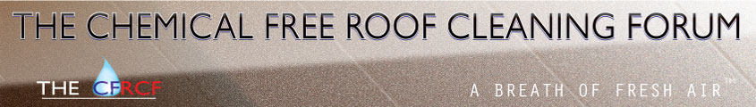 cfrcf forum roof cleaning forum